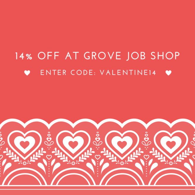 14% off at Grove Job Shop